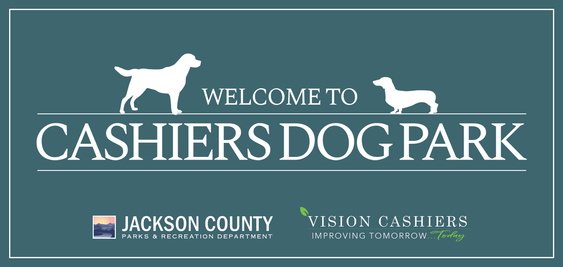 Vision Cashiers Dog Park Sign